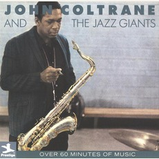 John Coltrane And The Jazz Giants mp3 Artist Compilation by John Coltrane