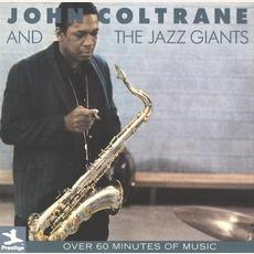 John Coltrane And The Jazz Giants by John Coltrane