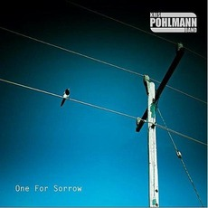 One For Sorrow mp3 Album by Kris Pohlmann Band