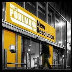 New Resolution mp3 Album by Kris Pohlmann Band