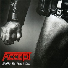 Balls To The Wall (Remastered) mp3 Album by Accept
