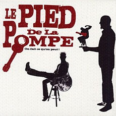 On Fait Ce Qu'on Peut! mp3 Album by Le Pied De La Pompe