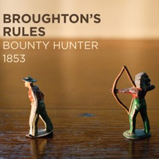 Bounty Hunter 1853 mp3 Album by Broughton's Rules