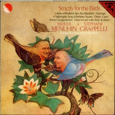 Strictly For The Birds mp3 Album by Yehudi Menuhin & Stéphane Grappelli
