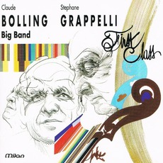 First Class mp3 Album by Stéphane Grappelli & Claude Bolling