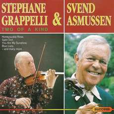 Two Of A Kind (Re-Issue) mp3 Album by Stéphane Grappelli & Svend Asmussen