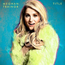 Title (Deluxe Edition) mp3 Album by Meghan Trainor