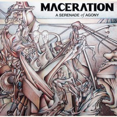 A Serenade Of Agony (Re-Issue) mp3 Album by Maceration