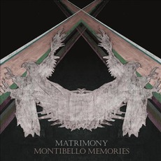 Montibello Memories mp3 Album by Matrimony