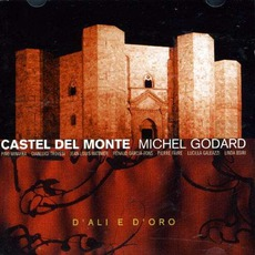 Castel Del Monte mp3 Album by Michel Godard
