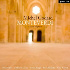 Monteverdi: A Trace Of Grace mp3 Album by Michel Godard