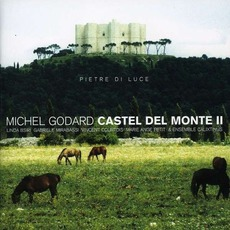 Castel Del Monte II mp3 Album by Michel Godard