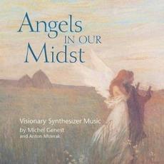 Angels In Our Midst mp3 Album by Michel Genest / Anton Mizerak