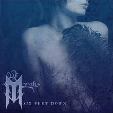 Six Feet Down mp3 Album by Myrah