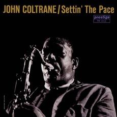 Settin' The Pace mp3 Album by John Coltrane