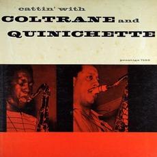 Cattin' with Coltrane and Quinichette mp3 Album by John Coltrane & Paul Quinichette