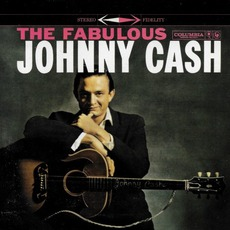 The Fabulous Johnny Cash (Remastered) by Johnny Cash