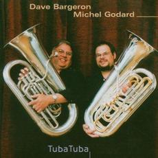Tuba Tuba mp3 Album by Dave Bargeron / Michel Godard