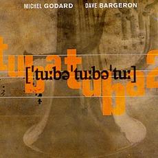 Tuba Tuba 2 mp3 Album by Dave Bargeron / Michel Godard