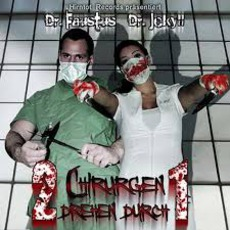 2 Chirurgen Drehen Durch 1 mp3 Album by Dr. Faustus & Dr. Jekyll