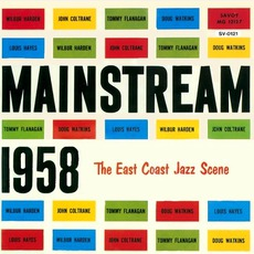 Mainstream 1958: The East Coast Jazz Scene mp3 Album by Wilbur Harden