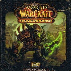 World Of Warcraft: Cataclysm by Various Artists