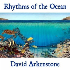 Rhythms Of The Ocean mp3 Album by David Arkenstone