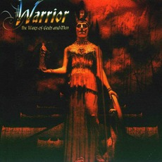 The Wars Of Gods And Men mp3 Album by Warrior (USA)