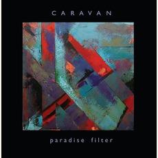 Paradise Filter mp3 Album by Caravan