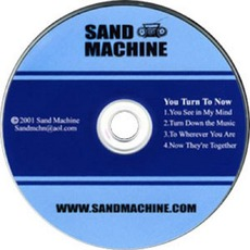 You Turn To Now mp3 Album by Sand Machine