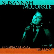 From Broadway To Bebop mp3 Album by Susannah McCorkle