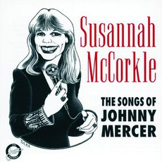 The Songs Of Johnny Mercer mp3 Album by Susannah McCorkle