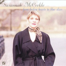 From Broken Hearts To Blue Skies mp3 Album by Susannah McCorkle