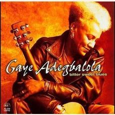 Bitter Sweet Blues mp3 Album by Gaye Adegbalola