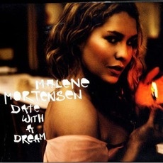 Date With A Dream mp3 Album by Malene Mortensen