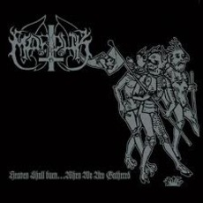 Heaven Shall Burn... When We Are Gathered (Remastered) mp3 Album by Marduk
