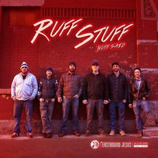 Ruff Stuff Nuff Said mp3 Album by Eastbound Jesus