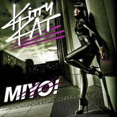 Miyo! mp3 Album by Kitty Kat