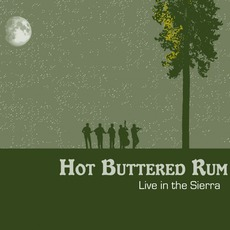 Live In The Sierra mp3 Live by Hot Buttered Rum