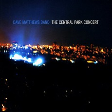 The Central Park Concert mp3 Live by Dave Matthews Band