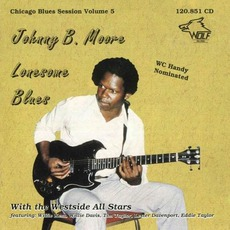 Lonesome Blues: Chicago Blues Session, Volume 5 mp3 Artist Compilation by Johnny B. Moore