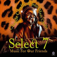 Select 7: Music For Our Friends mp3 Compilation by Various Artists