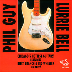 Phil Guy & Lurrie Bell - Chicago's Hottest Guitars: Chicago Blues Session, Volume 25 mp3 Compilation by Various Artists