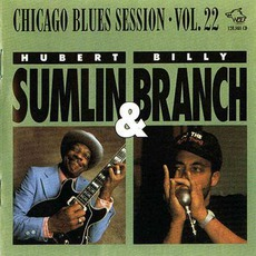 Hubert Sumlin & Billy Branch: Chicago Blues Session, Volume 22 mp3 Compilation by Various Artists