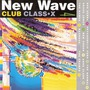 New Wave Club Class-X, Volume 4