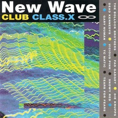 New Wave Club Class-X, Volume 8 mp3 Compilation by Various Artists