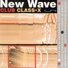 New Wave Club Class-X, Volume 5 mp3 Compilation by Various Artists