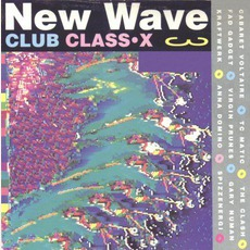 New Wave Club Class-X, Volume 3 mp3 Compilation by Various Artists