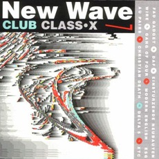 New Wave Club Class-X, Volume 7 mp3 Compilation by Various Artists