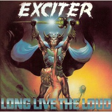 Long Live The Loud (Re-Issue) mp3 Album by Exciter